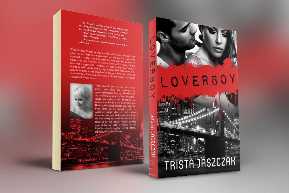 Loverboy by Trista Jaszczak 1