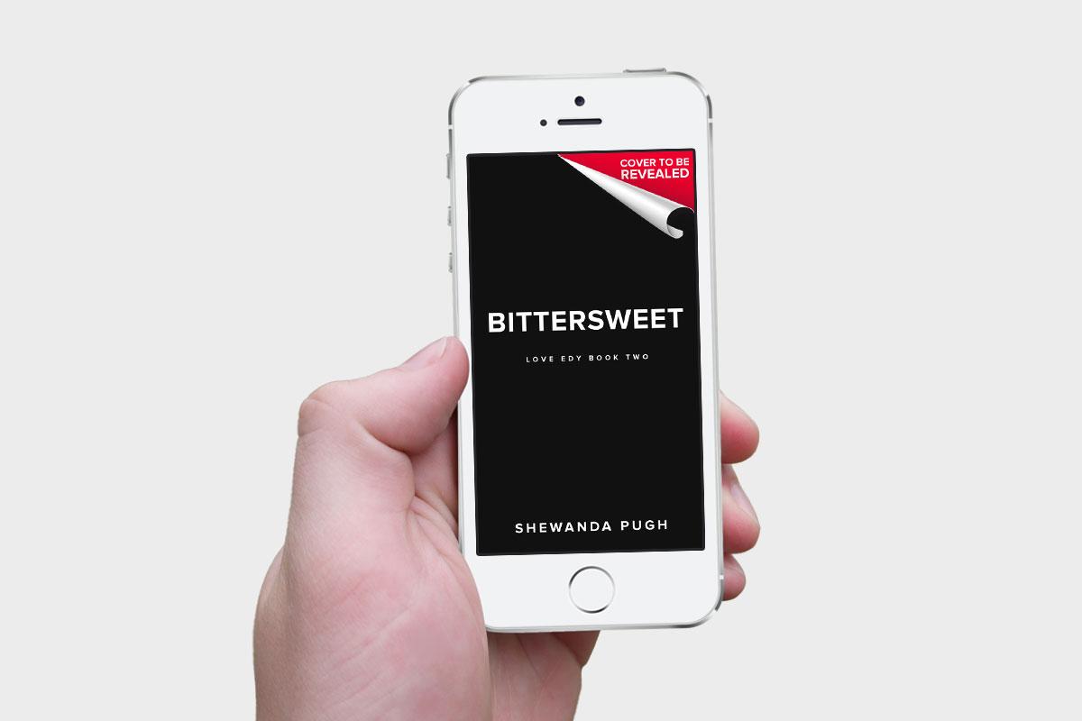 Bittersweet Pre-reveal Cover - Shewanda Pugh 1