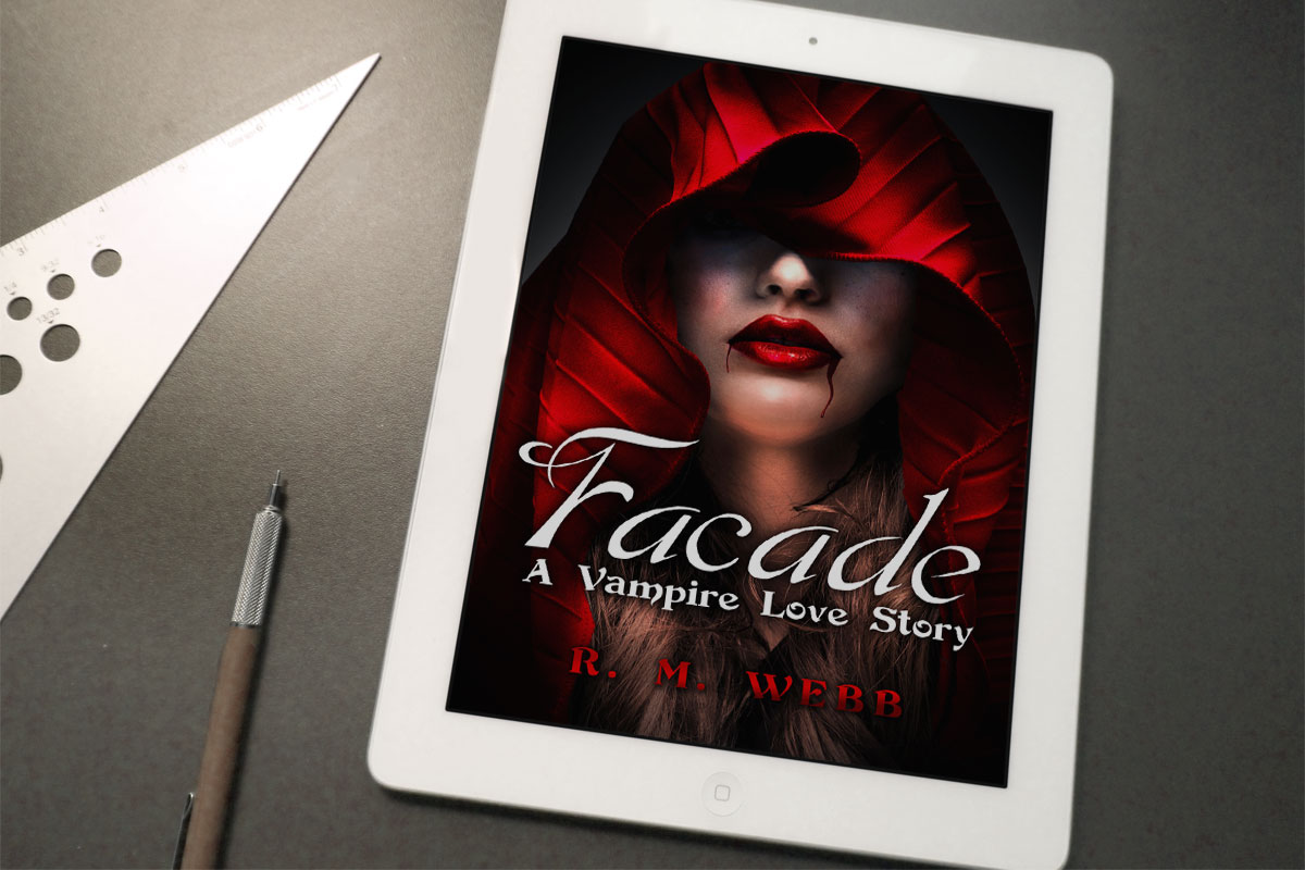 Facade: A Vampire Love Story by R. M. Webb 1