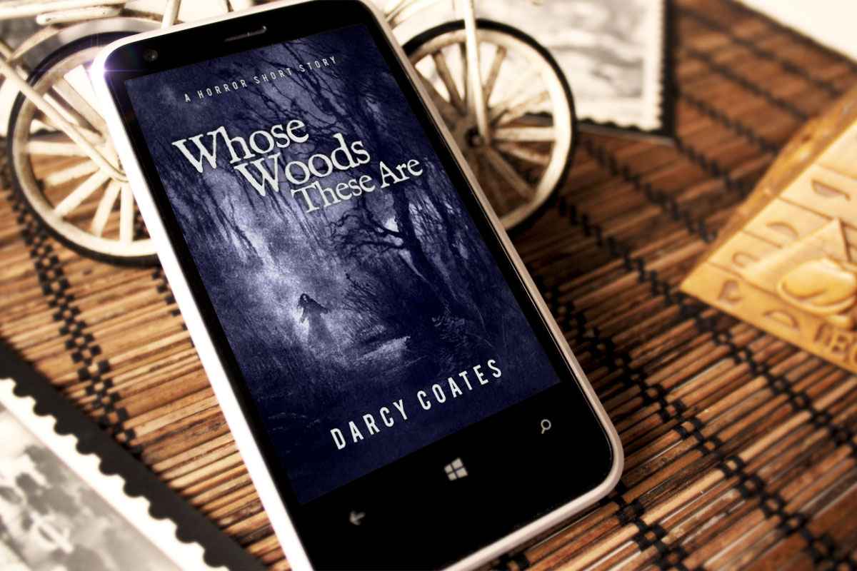 Whose Woods These Are by Darcy Coates 1
