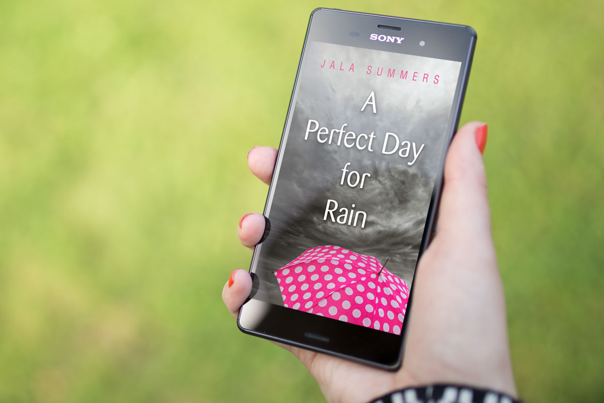 A Perfect Day For Rain by Jala Summers 1