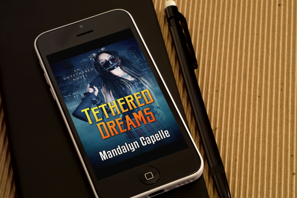 Tethered Dreams by Mandalyn Capelle 1