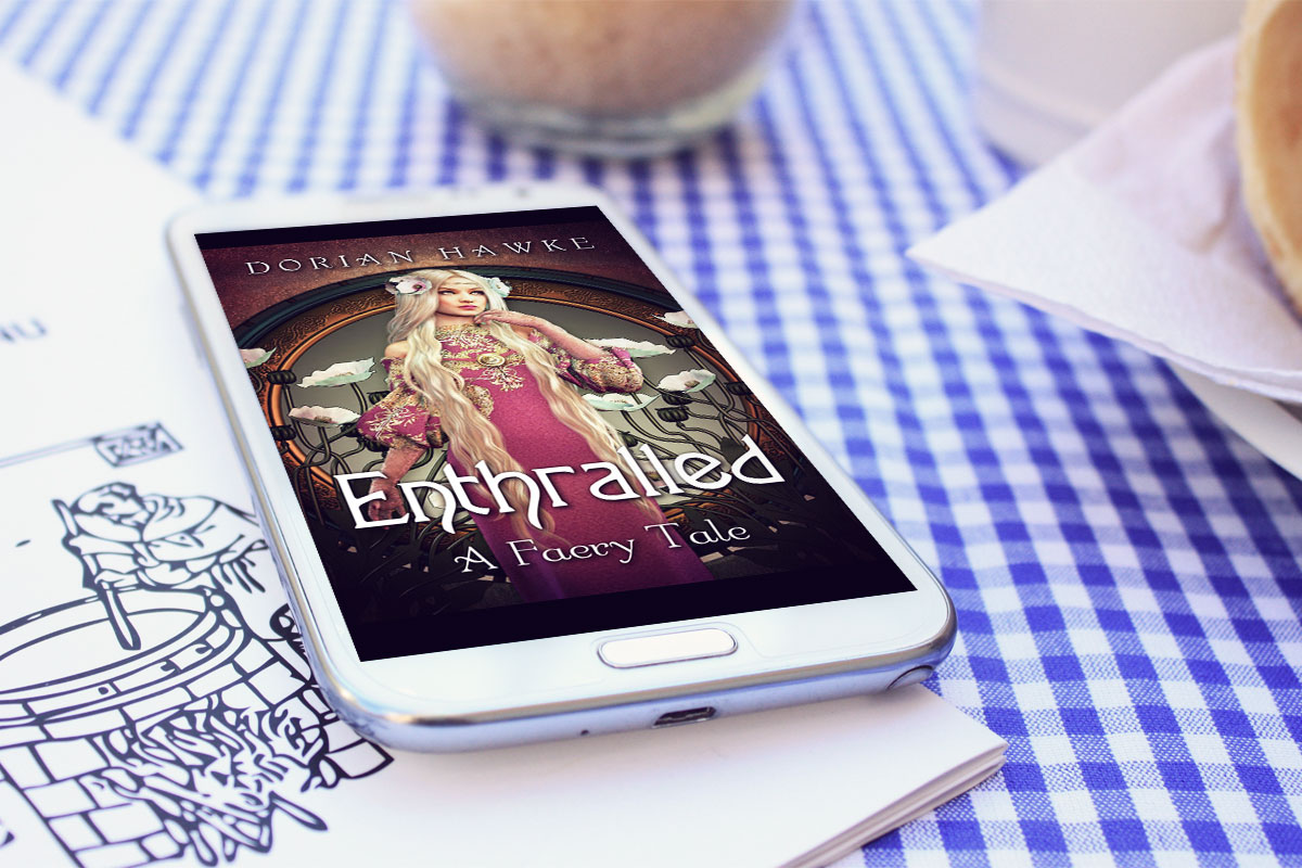 Enthralled: A Faery Tale by Dorian Hawke 6